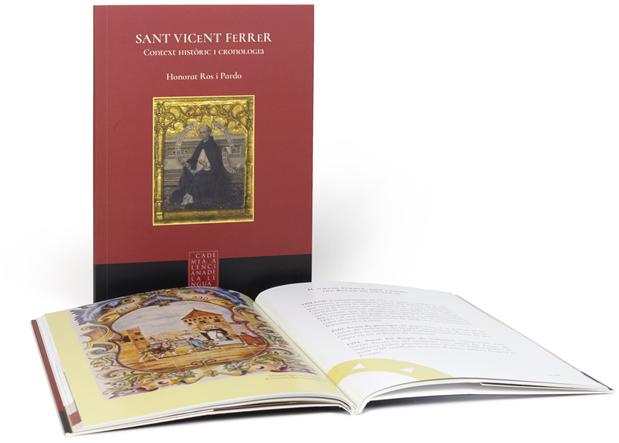 Sant Vicent Ferrer. Context històric i cronologia